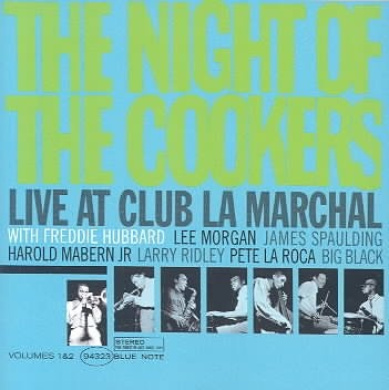 The Night of the Cookers: Live at Club La Marchal, Vols. 1-2 [Remaster]