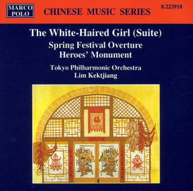 White-Haired Girl Suite; Spring Festival Overture; Heroes' Monument