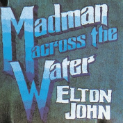 Madman Across the Water [Remaster]