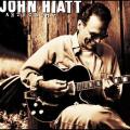 Anthology:  John Hiatt