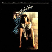 Flashdance [Original Soundtrack] [Remaster]
