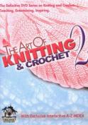 Art of Knitting/ Crochet 2 [Region 1]