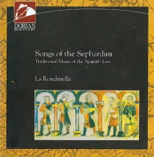 Songs of the Sephardim - Traditional Music of the Spanish Jews
