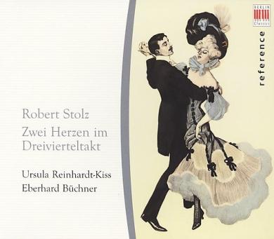 Robert Stolz: Zwei Herzen im Dreivierteltakt