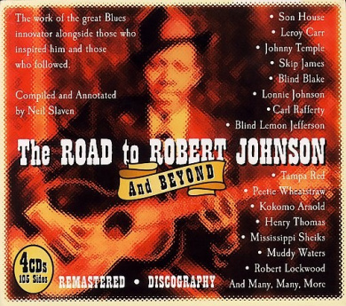 The Road to Robert Johnson and Beyond [Box] [Remaster]