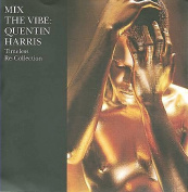 Quentin Harris - Mix the Vibe