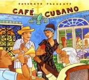 Putumayo Presents: Cafe Cubano [Parental Advisory]