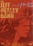 The Jeff Healey Band - Live at Montreux 1999 [Region 1]