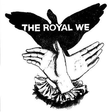 The Royal We [PA] *