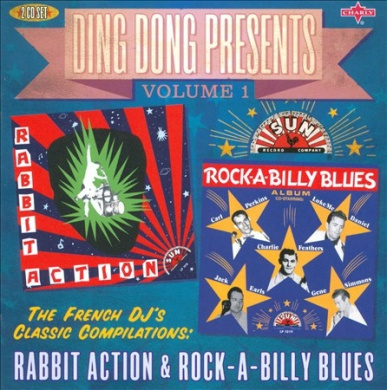 Ding Dong Presents, Vol. 1: Rabbit Action & Rock-a-Billy Blues