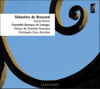 Brossard: Grands Motets / Coin, Accentus, et al