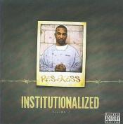 Institutionalized, Vol. 2  [Parental Advisory]