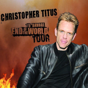 The 5th Annual End of the World Tour [Parental Advisory]