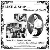 Like a Ship...(Without a Sail) *