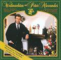 Weihnachten mit Peter Alexander [Bonus Tracks]