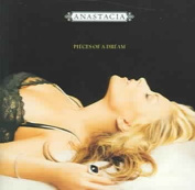Anastacia Pieces Of A Dream : Greatest Hits
