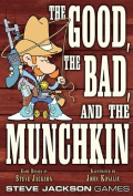 The Good The Bad And The Munchkin - Steve Jackson Games