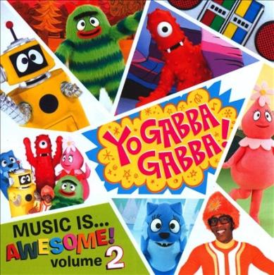 Yo Gabba Gabba: Music Is Awesome 2