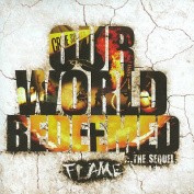 Our World Redeemed ... The Sequel *