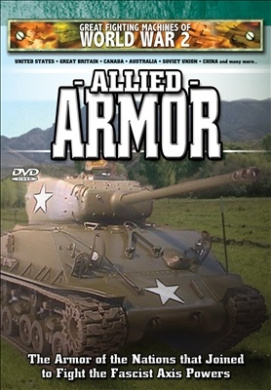 Allied Armor-Great Fighting Machines of World War 2