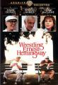 Wrestling Ernest Hemingway [Region 1]