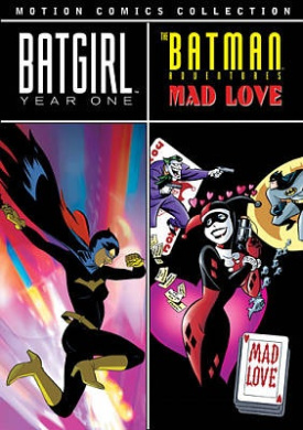 Batgirl: Year One/The Batman Adventures: Mad Love - Motion Comics Collection