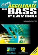 More - Accelerate Your Bass Playing [Region 1]