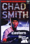 Chad Smith: Eastern Rim [Region 2]