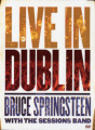 Bruce Springsteen with the Sessions Band - Live in Dublin [Region 2]