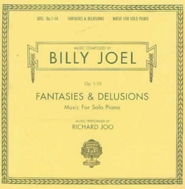 Opus 1-10: Fantasies & Delusions: Music For Solo Piano