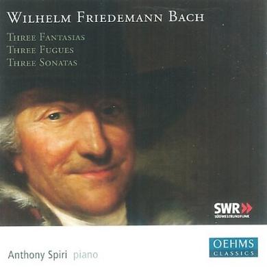 W.F. Bach: Fantasias; Fugues; Sonatas