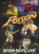 Poison: 7 Days Live