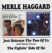 Just Between the Two of Us/The Fightin' Side of Me
