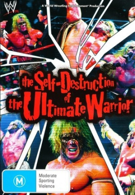 WWE - The Self Destruction of the Ultimate Warrior