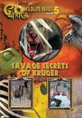 Go Africa - Wildlife Series: Vol. 5 - Savage Secrets Of Kruger