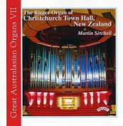 Great Australasian Organs VII - The Rieger Organ of Christchurch Town Hall