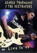 George Thorogood and The Destroyers [Region 2]