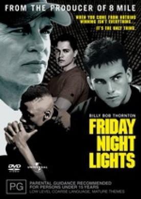 Friday Night Lights (2005)