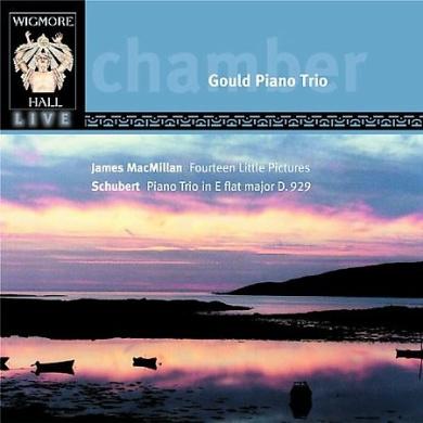 James MacMillan: Fourteen Little Pictures; Franz Schubert: Piano Trio, D.929