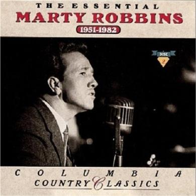 Essential Marty Robbins 1951-1982