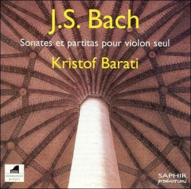 Bach: Sonates et partitas pour violon seul [2002 Recording]
