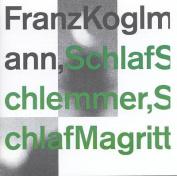 Schlaf Schlemmer, Schlaf Magritte