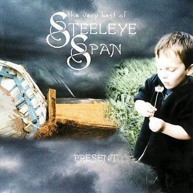 Present: The Very Best of Steeleye Span