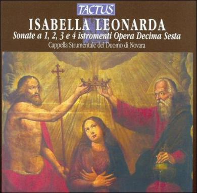 Isabella Leonarda: Sonate a 1, 2, 3 e 4 istromenti Opera Decima Sesta