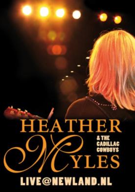 Heather Myles & The Cadillac Cowboys - Live @ Newland.NL [Region 1]