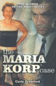 The Maria Korp Case