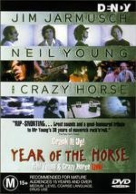 Year Of The Horse Neil Young & Crazy Horse Live