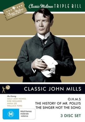 Classic Matinee Triple Bill: John Mills / O.H.M.S/ The History Of Mr Polly/ The Singer Not The Song