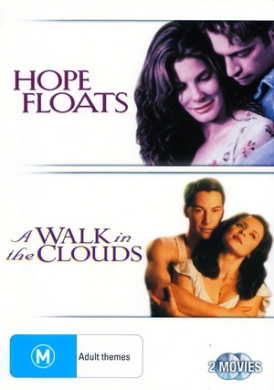 Hope Floats / A Walk in the Clouds