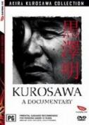 Kurosawa: A Documentary [Region 4]